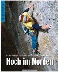 Panico Alpinverlag Panico Hoch im Norden 1. Auflage - Kletterführer für das We