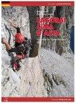 Versante Sud Lagorai Cima d`Asta - Klettereien im Dolomiten-Granit Kletterführe