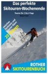 Rother Skitourenbuch - Das perfekte Skitourenwochenende