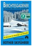 Rother Skitourenführer - Berchtesgadener und Chiemgauer Alpen