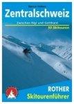 Rother Skitourenführer - Zentralschweiz