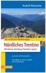 Athesia-Verlag - Die schönsten Wanderungen Nördl. Trentino 1. Auflage 2011