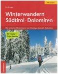 Athesia-Verlag - Winterwandern Südtirol Dolomiten 1. Auflage 2015