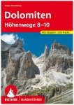 Bergverlag Rother - Dolomiten Höhenwege 8-10 - Wanderführer 4. Vollständig Ne