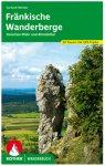 Bergverlag Rother - Fränkische Wanderberge - Wanderführer 1. Auflage 2020
