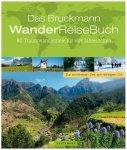 Bruckmann - Das Bruckmann WanderReiseBuch