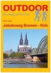 Conrad Stein Verlag - Jakobsweg Bremen - Köln - Wanderführer 1. Auflage 2013