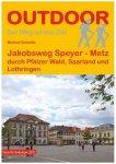 Conrad Stein Verlag - Jakobsweg Speyer - Metz - Wanderführer 2. Auflage 2015