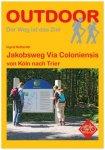 Conrad Stein Verlag - Jakobsweg Via Coloniensis 1. Auflage 2014