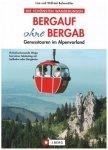 J.Berg - Bergauf ohne bergab Genusstouren im Alpenvorland