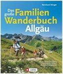 J.Berg - Das große Familienwanderbuch Allgäu