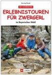 J.Berg - Erlebnistouren für Zwergerl im Bayerischen Wald