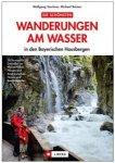 J.Berg - Wanderungen am Wasser in den Bayerischen Hausbergen