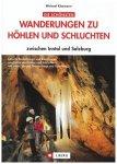 J.Berg - Wanderungen zu Höhlen&Schluchten - Inntal/Salzburg