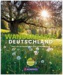 Kompass - Wanderbildband Wanderbares Deutschland - Wanderführer Fester Einband,
