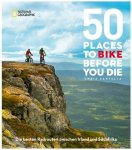 National Geographic - 50 Places To Bike Before You Die