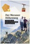 Tappeiner - Der Meraner Höhenweg - Wanderführer 1. Auflage 2017