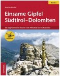 Tappeiner - Einsame Gipfel in Südtirol - Dolomiten, Band 2 1. Auflage 2013