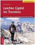 Tappeiner - Leichte Gipfel im Trentino - Wanderführer 1. Auflage 2011