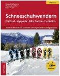 Tappeiner - Schneeschuhwandern Ostirol - Sapp./Pladen - Com. 1. Auflage 2014