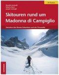 Tappeiner - Skitouren rund um Madonna di Campiglio 1. Auflage 2011