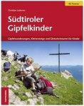 Tappeiner - Südtiroler Gipfelkinder - Wanderführer 1. Auflage 2013