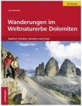 Tappeiner - Wanderungen im Weltnaturerbe Dolomiten 1. Auflage 2011