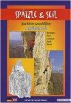 Gebro Spätzle & Seil 1. Auflage 2008 | Größe Taschenbuch |  Kletterführer