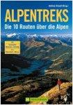 Bruckmann Alpentreks Die 10 Routen über die Alpen