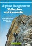 Bruckmann Alpine Bergtouren Wetterstein und Karwendel